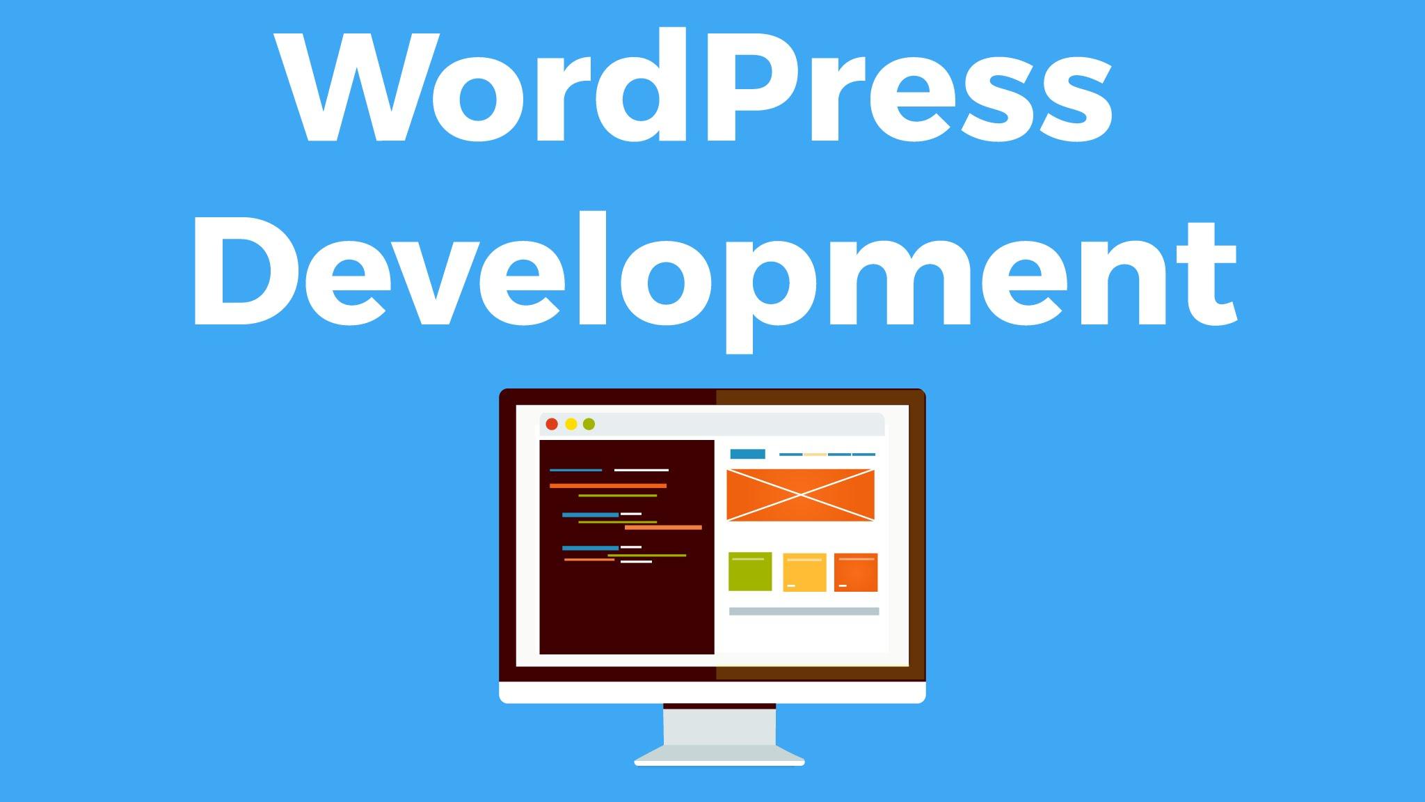 WordPress Development - Create WordPress Themes and Plugins